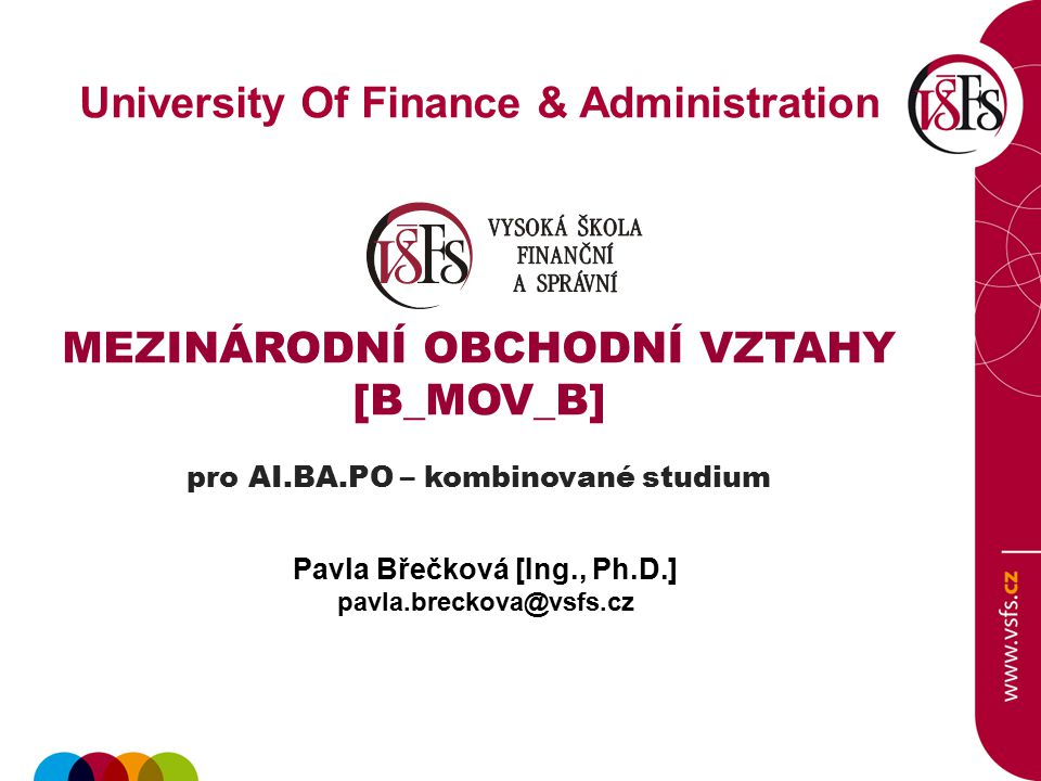 University Of Finance & Administration Pavla Břečková [Ing., Ph.D.]